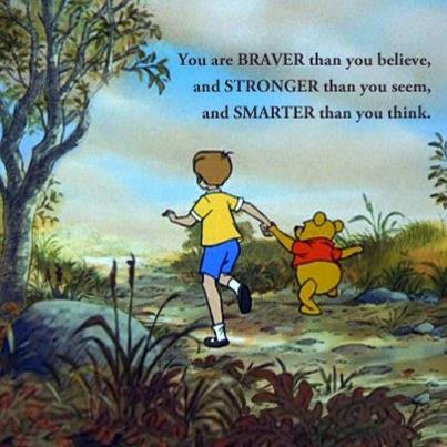 Winnie the Pooh braver stronger smarter