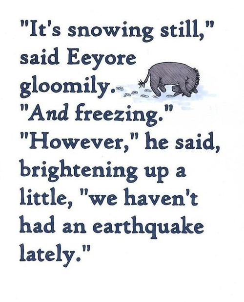 Eeyore is looking for that silver lining!