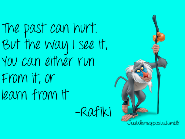 rafiki past lion king quote